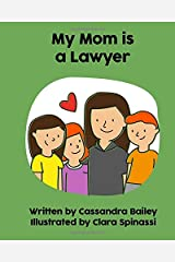 My Mom is a Lawyer Paperback