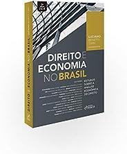 Direito e economia no Brasil - Estudos sobre a análise econômica do direito - 1ª edição - 2019