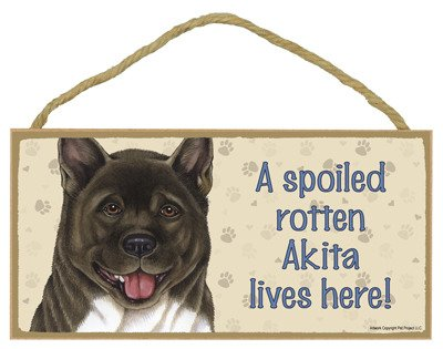 "SJT ENTERPRISES, INC. A Spoiled Rotten Akita Lives here Wood Sign Plaque 5"" x 10"" (SJT61901) 1"