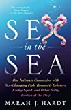 img - for Sex in the Sea: Our Intimate Connection with Sex-Changing Fish, Romantic Lobsters, Kinky Squid, and Other Salty Erotica of the Deep book / textbook / text book