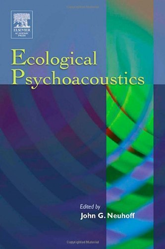 Ecological Psychoacoustics. BRILL. 2004.