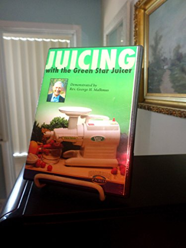Juicing with the Green Star juicer (Dvd Juicing)