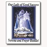 Our Lady of Good Success Novena and Prayer Booklet