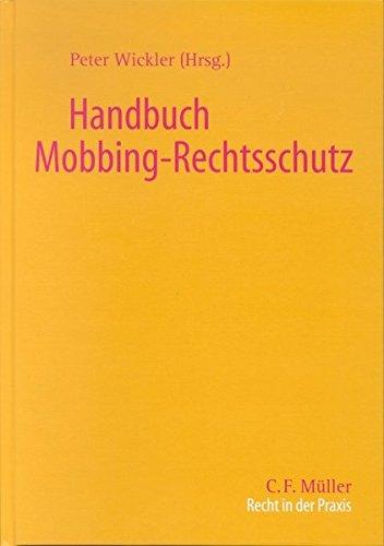Handbuch Mobbing-Rechtsschutz (Recht in der Praxis)