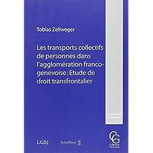 Les transports collectifs de personnes dans l'agglomération franco-genevoise : étude de droit transfrontalier