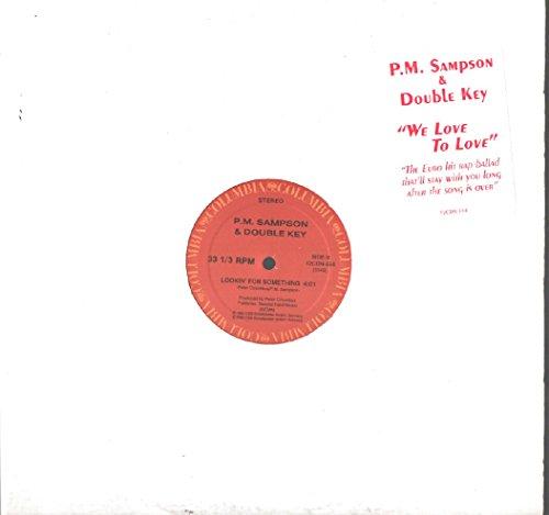 P.M. Sampson & Double Key: We Love To Love 12