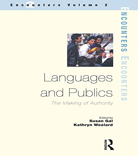 Languages and Publics: The Making of Authority (Encounters) Pdf