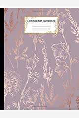 Composition Notebook: Wide Ruled Lined Paper Notebook Journal: Elegant Rose Gold Floral Design Workbook for Adults Girls Kids Teens Students for Back ... Writing Notes | Large Size 8.5 X 11 Inches Paperback