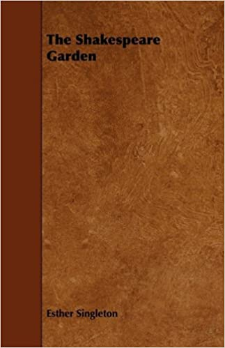 Download online The Shakespeare Garden PDF, azw (Kindle), ePub, doc, mobi