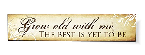 Grow Old With Me Flower Scrolls 5 x 24 Overlay Wood Design Wall Art Sign Plaque
