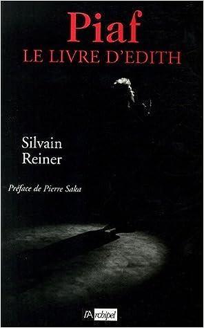 Livre gratuits en ligne Piaf : Le livre d'Edith epub pdf