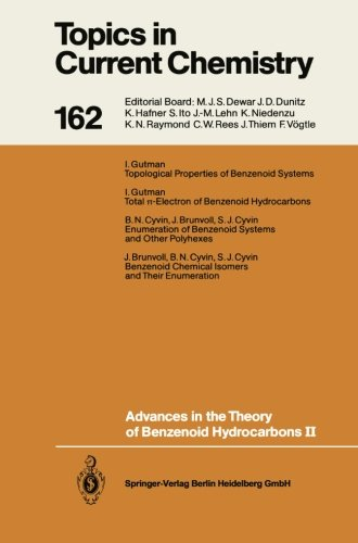 Advances in the Theory of Benzenoid Hydrocarbons II (Topics in Current Chemistry) (Volume 162)