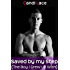 Saved by my Stepbrother: A BBW Forbidden First Time Romance (Taboo: The Boy I Grew Up With Book 1)