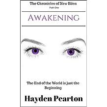 Awakening (The Chronicles of New Eden Book 1)