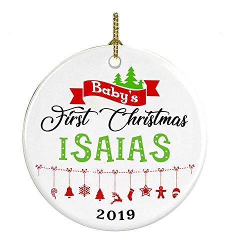 Christmas Tree Ornament Decoration Baby First Christmas 2019 Name Isaias - Gifts For Baby, Kid - Ceramic Ornament 3 Inches White
