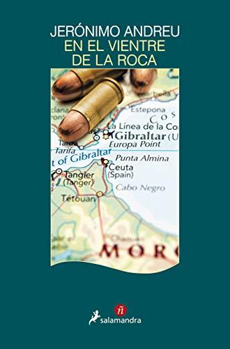 En el vientre de la roca (Narrativa ñ) (Spanish Edition) by [