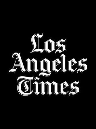 Amazon com: Los Angeles Times: Kindle Store