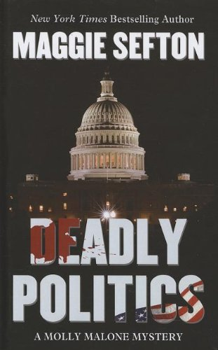 Download Deadly Politics (Thorndike Press Large Print Mystery) pdf