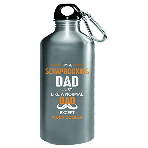 Scrapbooking Dad Except Much Cooler Cool Gift - Water Bottle