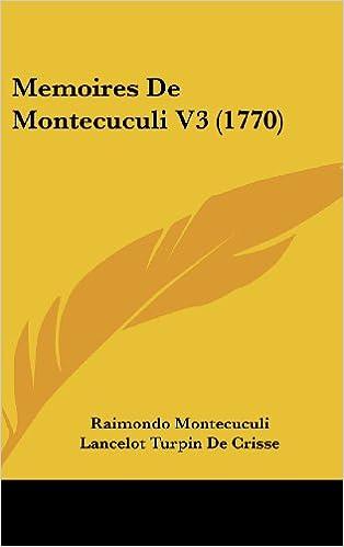Book Memoires de Montecuculi V3 (1770)