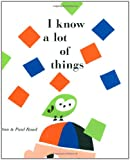 I Know a Lot of Things, Ann Rand, 0811866157