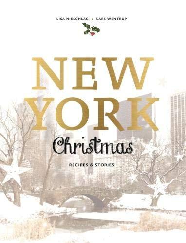 New York Christmas: Recipes and stories (Nyc Christmas Tree Shop)
