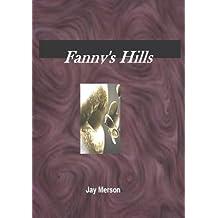 Fanny-s Hills (Erotica)