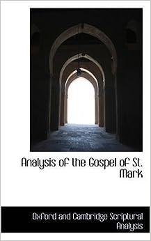 Book Analysis of the Gospel of St. Mark