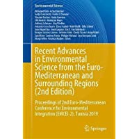 Recent Advances in Environmental Science from the Euro-Mediterranean and Surrounding Regions (2nd Edition): Proceedings…