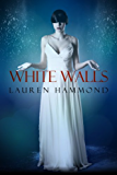 White Walls (The Asylum Trilogy Book 2)