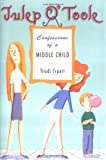 Julep O' Toole: Confessions of a Middle Child