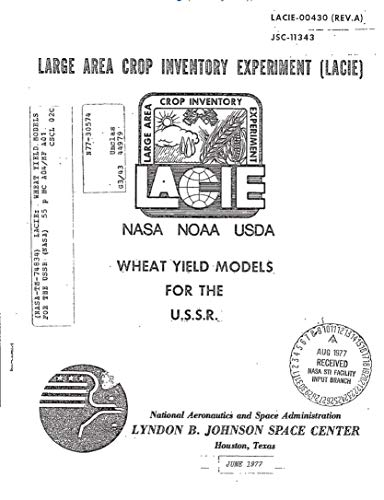 - LACIE: Wheat yield models for the USSR