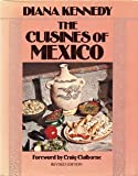 The Cuisines of Mexico, Diana Kennedy, 0061814814