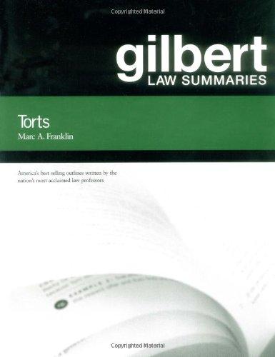 Gilbert Law Summaries: Torts