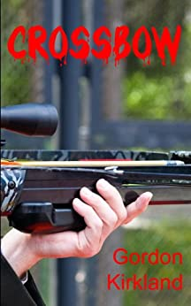 Crossbow Gordon Kirkland ebook