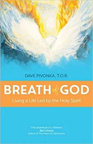 Breath of God: Living a Life Led by the Holy Spirit: Father Dave