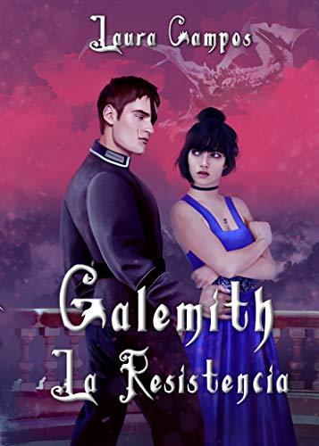 La Resistencia (Galemith nº 1) por Campos , Laura,G. F., Cecilia