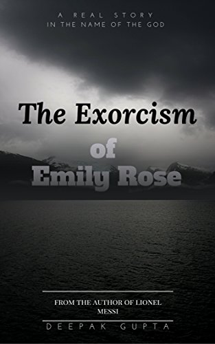 The exorcism of emily rose real stories have horror sound kindle the exorcism of emily rose real stories have horror sound by gupta deepak fandeluxe Images