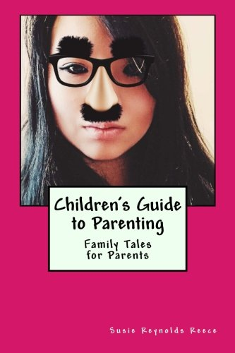 Download Children's Guide to Parenting: Family Tales for Parents ebook