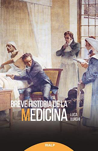 Amazon.com: Breve historia de la medicina (Historia y ...