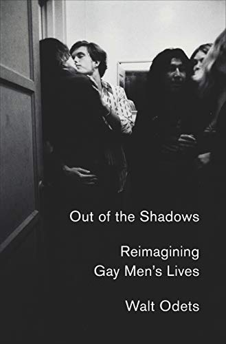 Image of Out of the Shadows: Reimagining Gay Men's Lives