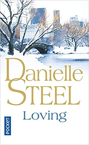 Loving Danielle Steel 9782266239776 Amazon Com Books