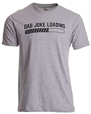 Ann Arbor T-shirt Co. Dad Joke Loading | Funny Father Grandpa Daddy Father's Day Bad Pun Humor T-shirt