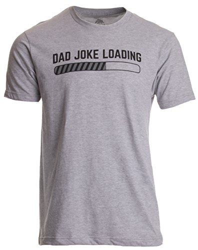Dad Joke Loading | Funny Father Grandpa Daddy Father's Day Bad Pun Humor T-Shirt | NEW COMEDY TRAILERS | ComedyTrailers.com