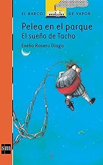 Pelea en el parque: el sueño de Tacha par Rosero Diago