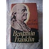 1938 BOOK BENJAMIN FRANKLIN by Carl Van Doren; Biog, Founding Father Diplomat