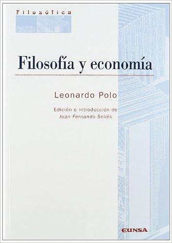 Filosofía y economía (Colección filosófica): Amazon.es: Leonardo ...