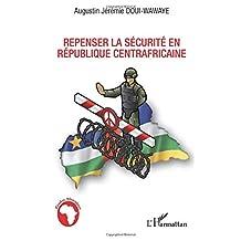 Repenser la sécurité en République centrafricaine
