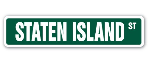 STATEN ISLAND Street Sign NY NYC New York borough | Indoor/Outdoor |  18