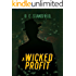 A Wicked Profit (The Assassin The Grey Man and The Surgeon Book 3)